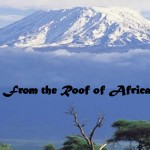 From the Roof of Africa, Tanzania/Kenya: June 2015 Newsletter