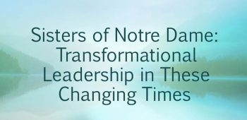 Transformational Leadership in These Changing Times (English)