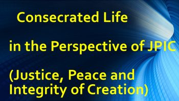 Consecrated life in the perspective of JPIC (English)